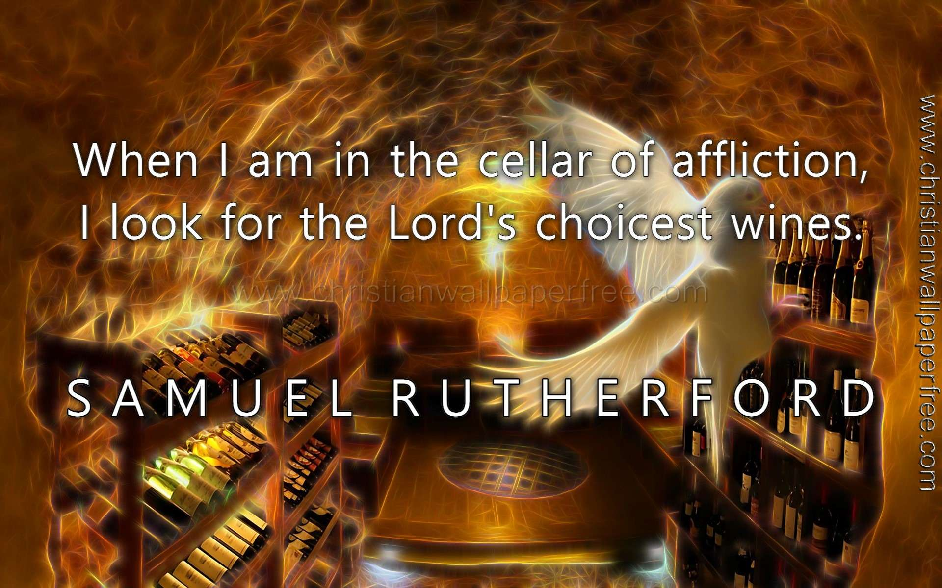Cellar of Affliction Quote Samuel Rutherford