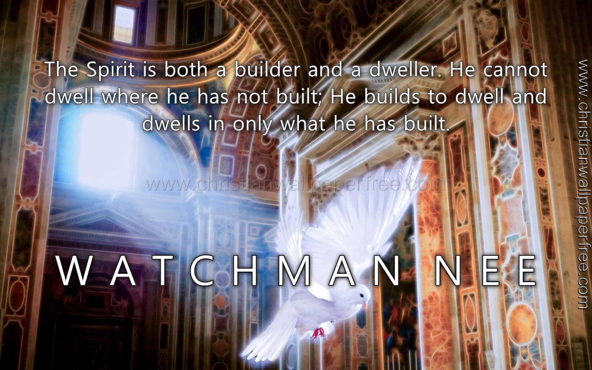 Spirit Builder Quote Watchman Nee
