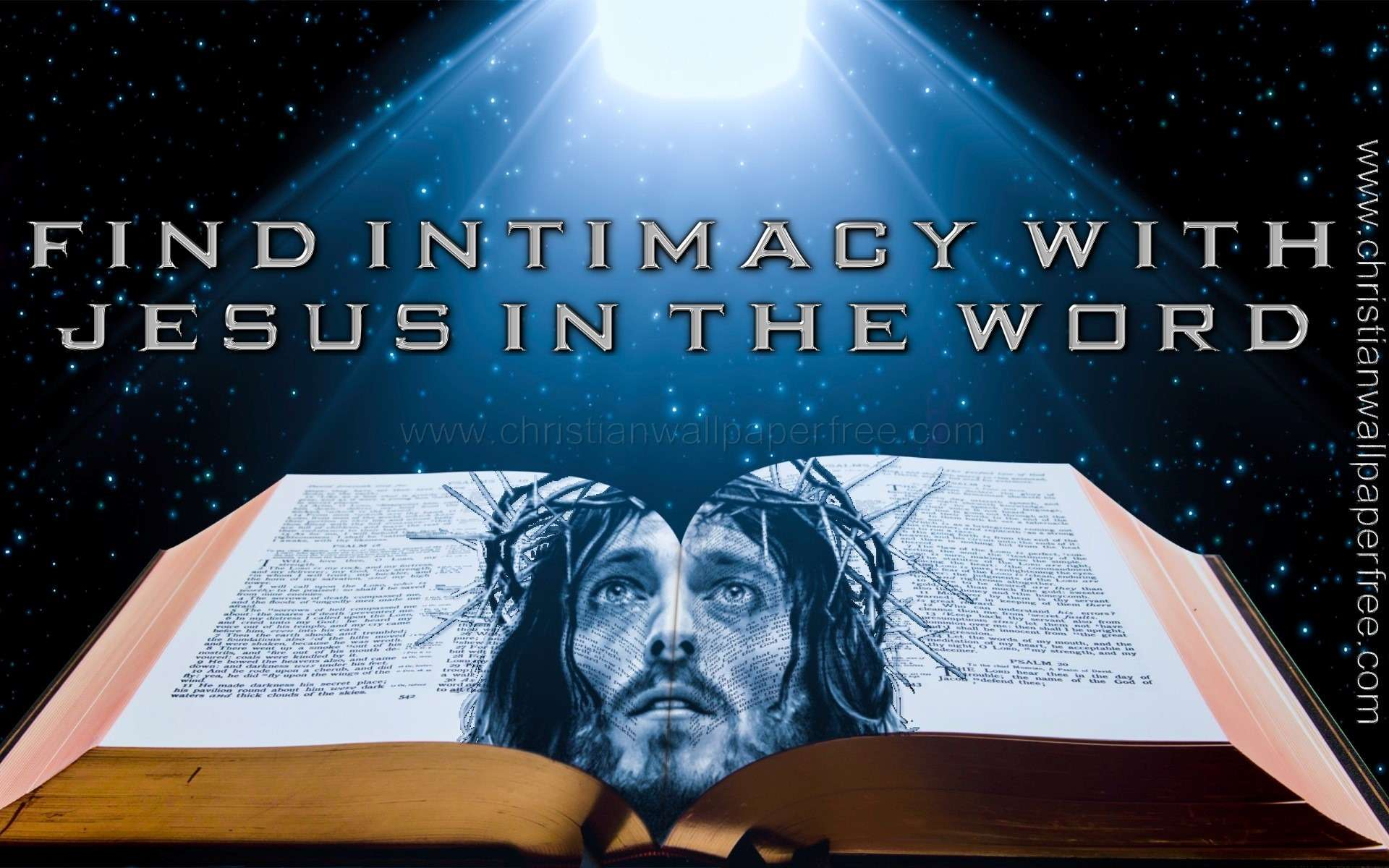Find Intimacy With Jesus in the Word