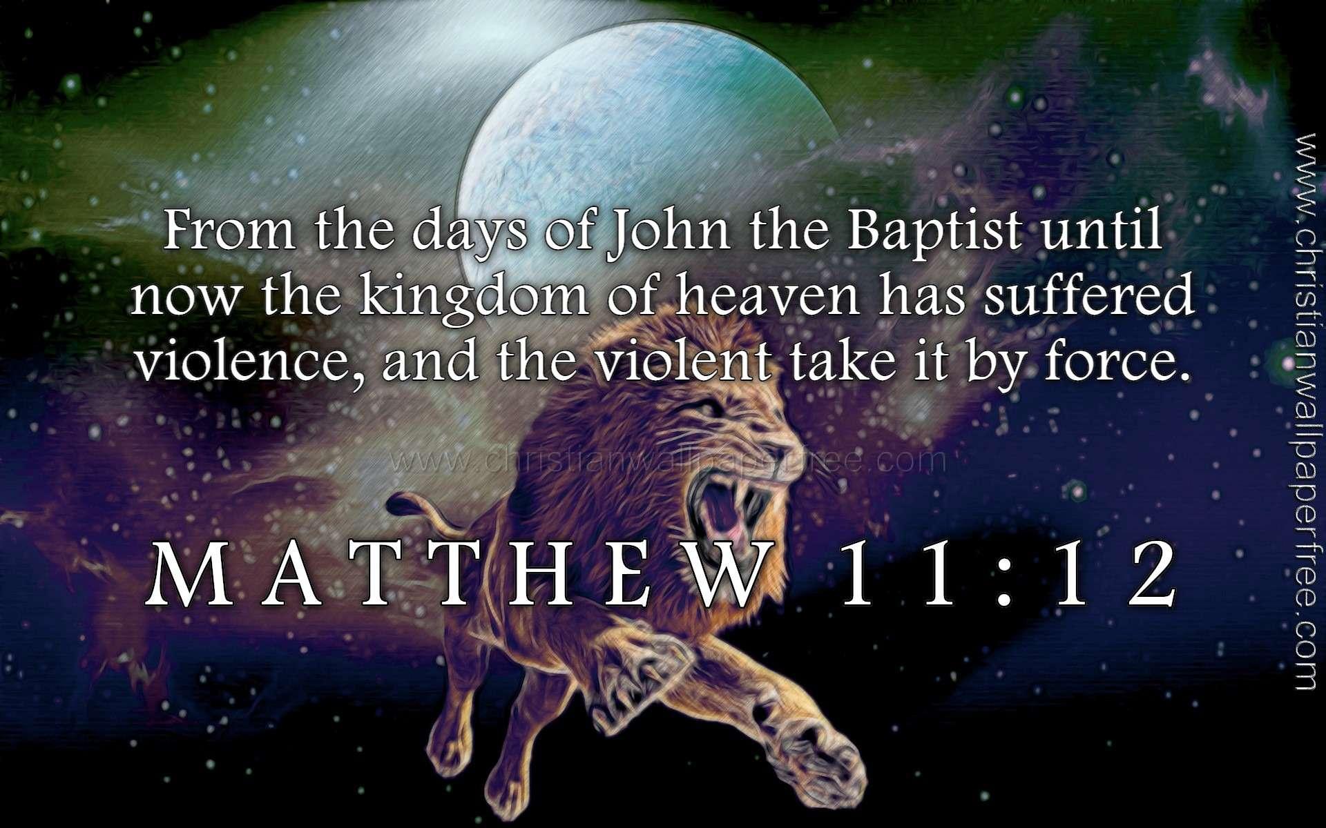 Matthew 11 Verse 12