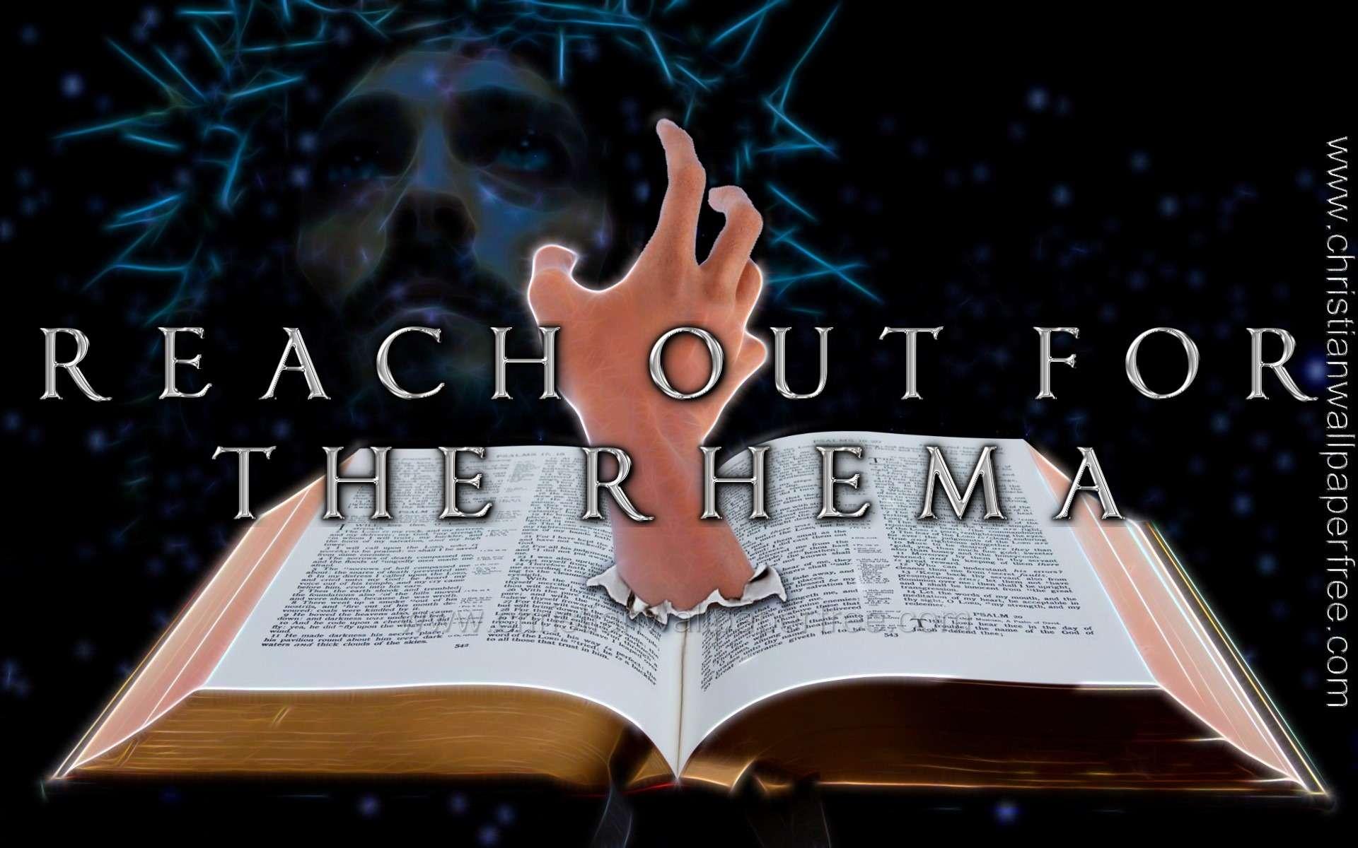 Reach Out for the Rhema