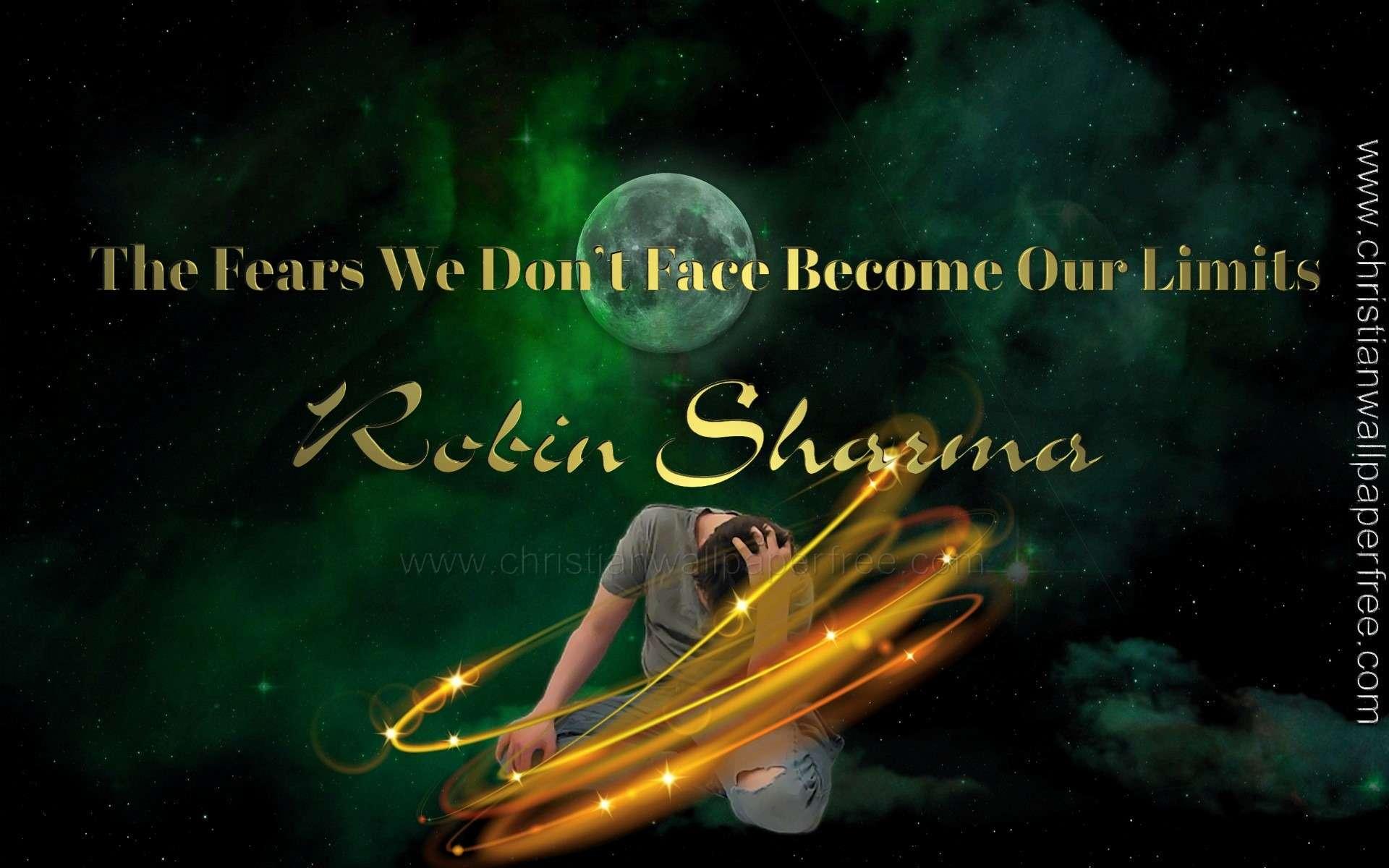 The Fears We Dont Face Robin Sharma
