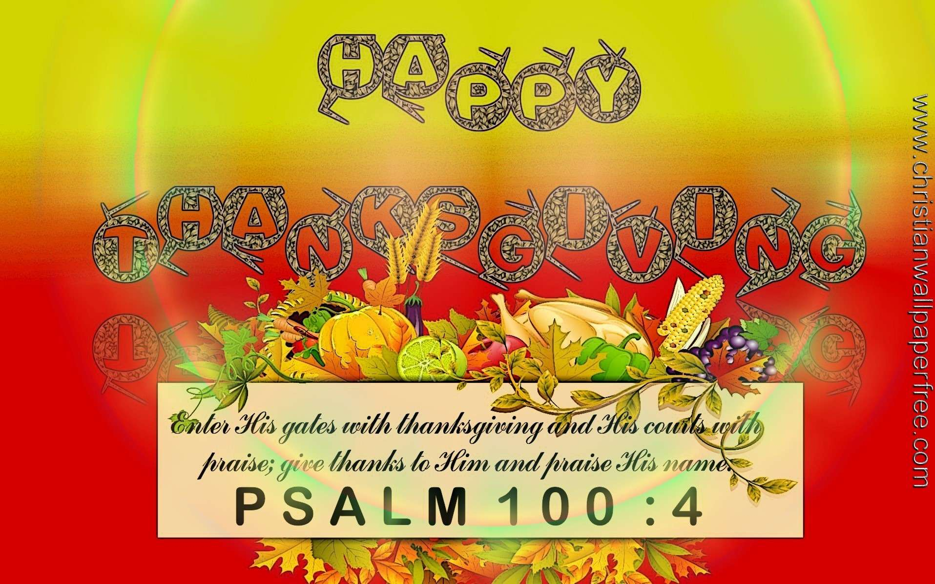 Happy Thanksgiving-Psalm 100 Verse 4